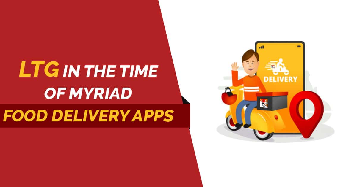 LTG in the Time of Myriad Food Delivery Apps