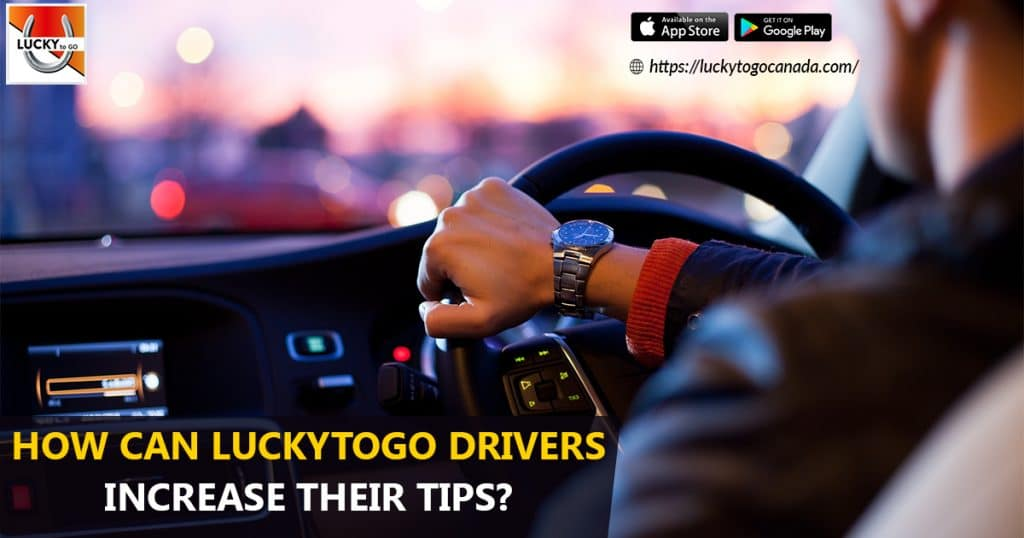 How can LuckyToGo Drivers Increase their Tips