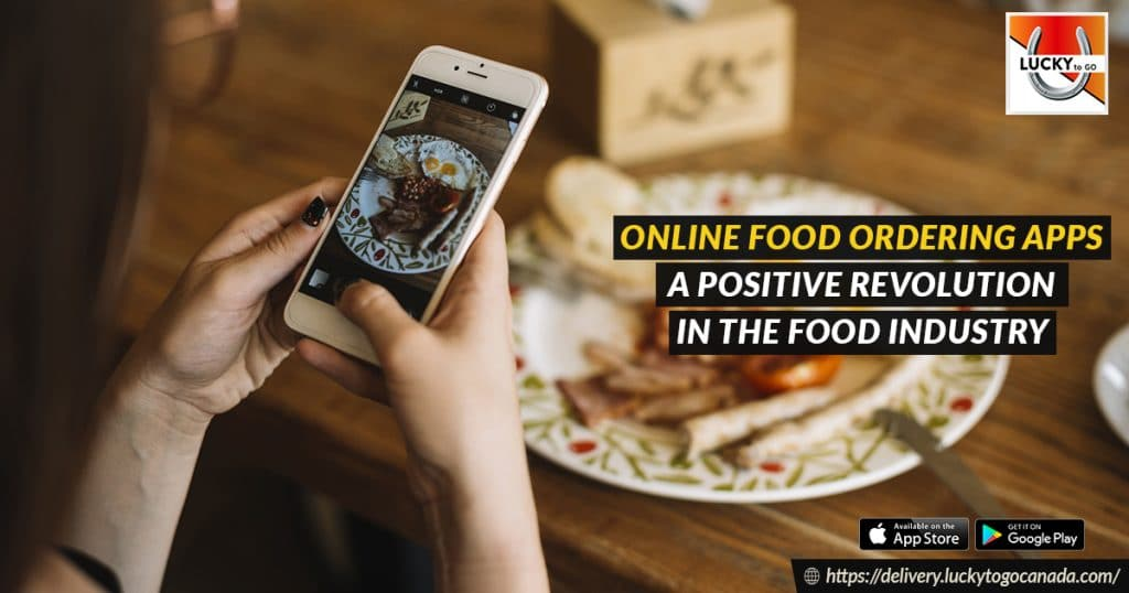 Online Food Ordering Apps - A Positive Revolution in Food Industry