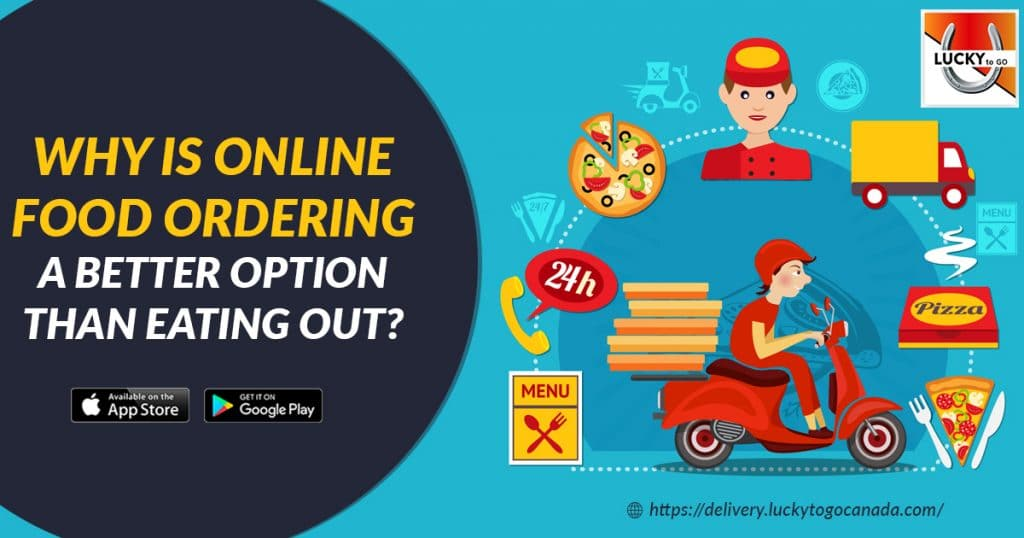 Why is Online Food Ordering Better Option than Eating Out