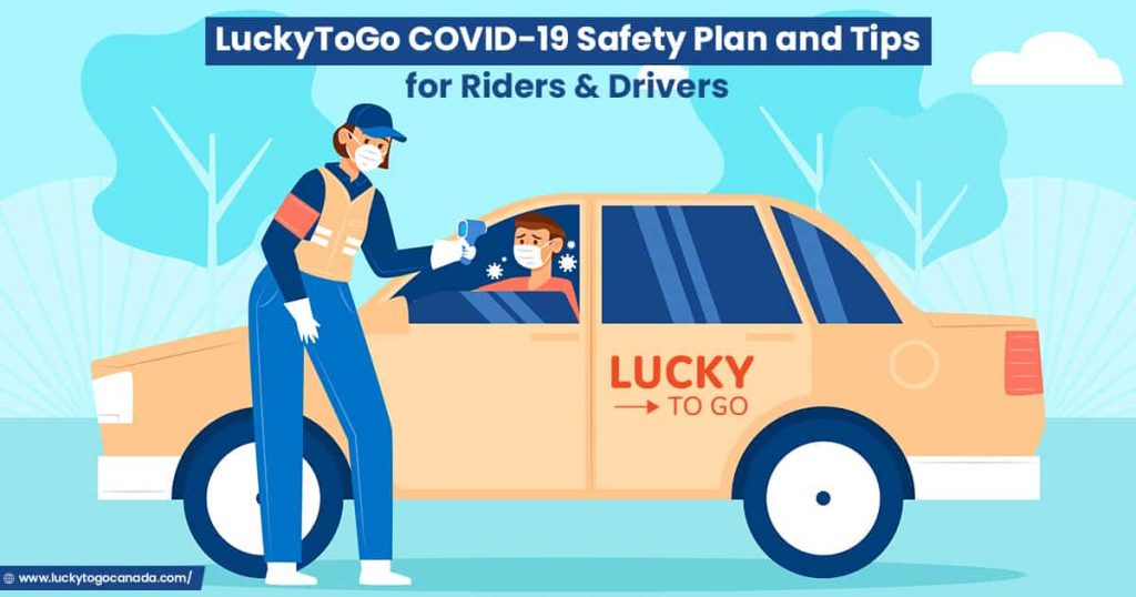 LuckyToGo COVID-19 Safety Plan and Tips for Riders and Drivers