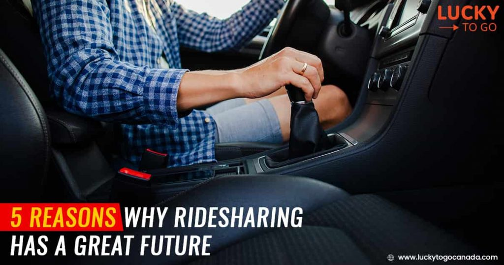 Why Ridesharing has a Great Future