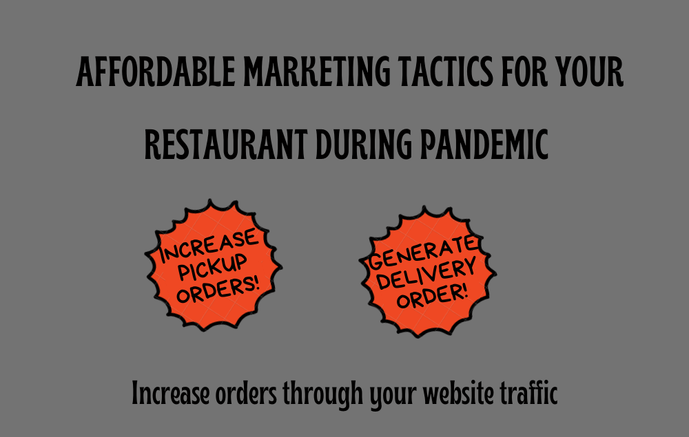 Affordable Marketing Tactics for Your Restaurant during pandemic